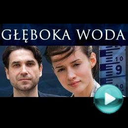 Głęboka woda - serial obyczajowy (odcinki online za darmo)