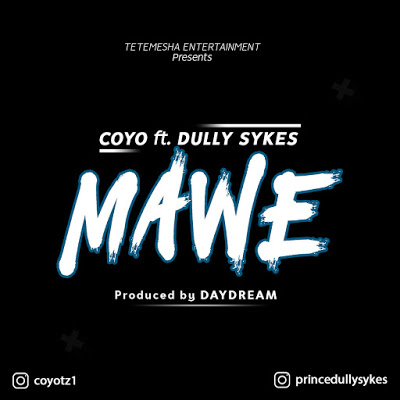 Download Audio | Coyo ft Dully Sykes - Mawe