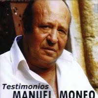 """Manuel Moneo, Moraito, Antonio Jero y Juan Moneo """"Testimonio"""" 2007 Álbum que recoge actuaciones en directo de Manuel Moneo con varios guitarristas"""