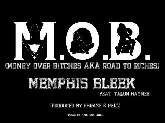 mob money over bitches