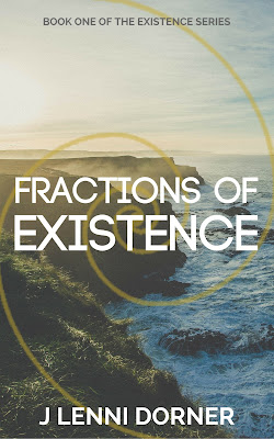 Fractions of Existence - Book One of the Existence Series by @JLenniDorner