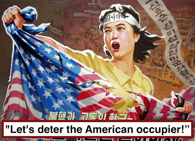 "- ""Let's deter the American Occupier"" No Korea propaganda. Hobgoblin MarchMatron.com"