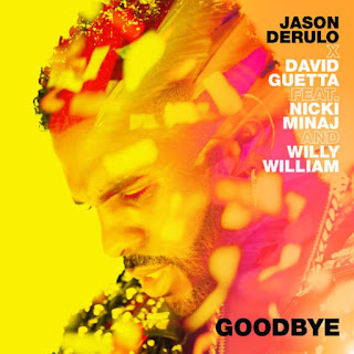 Jason Derulo & David Guetta - Goodbye (feat. Nicki Minaj & Willy William)