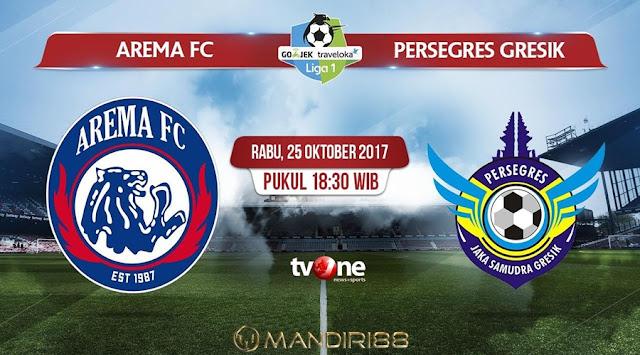 Prediksi Bola : Arema FC Vs Persegres Gresik , Rabu 25 Oktober 2017 Pukul 18.30 WIB @ TVONE