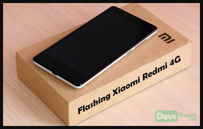 Cara Flashing Xiaomi Redmi 4G