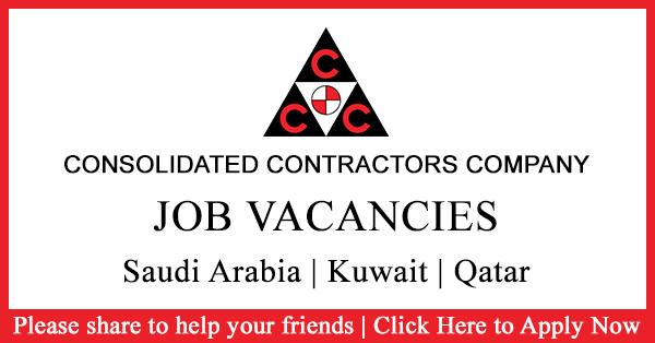 Gulf Job Vacancies: Consolidated Contractors Company Job Vacancies