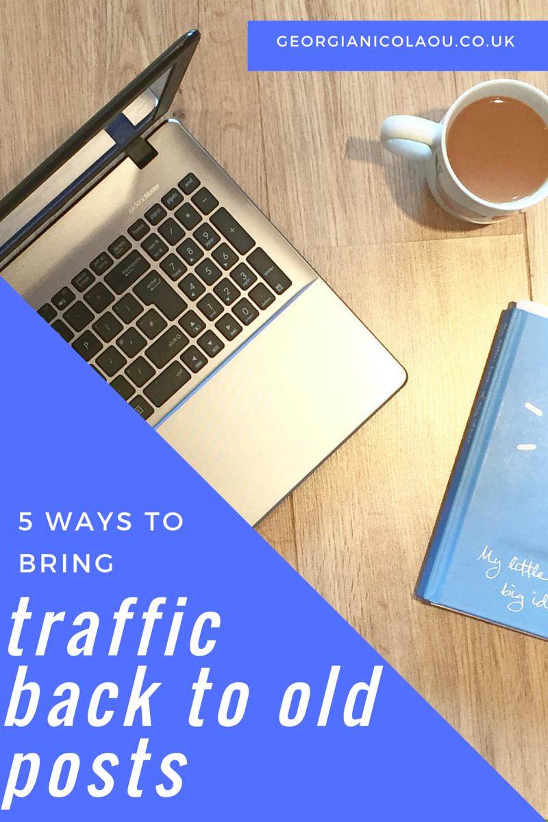 blogging, traffic, old posts, computer, tea, advice