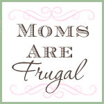 Moms are Frgal