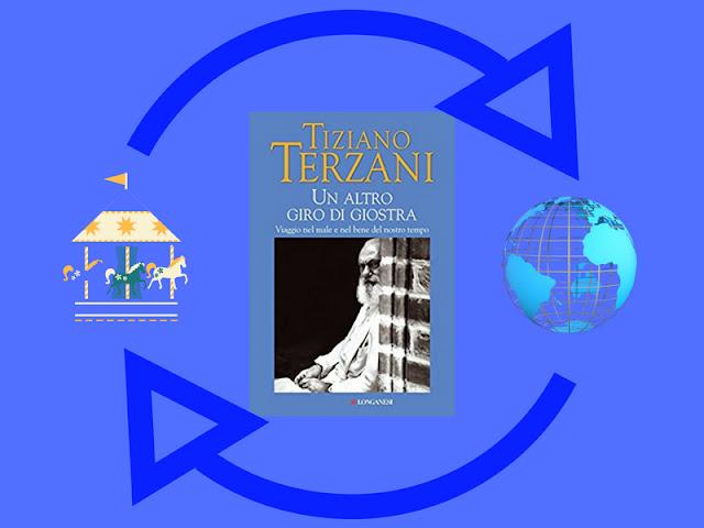 L'ultimo libro di Terzani: Un altro giro di giostra