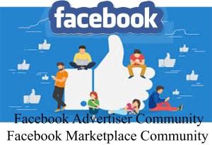 Facebook Advertiser Community – Facebook Marketplace Community