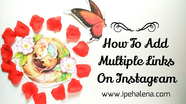 How To Add Multiple Links On Your Instagram