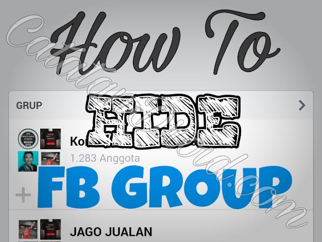 Cara Menyembunyikan Semua Daftar Grup Yang Kita Ikuti Di Facebook