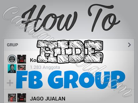 Cara Menyembunyikan Grup Yang Kita Ikuti Di Facebook
