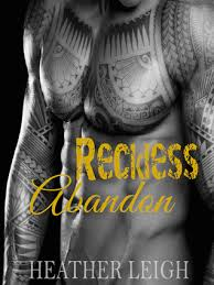 Reckless Abandon ( Condemned Angels MC #3) by Heather Leigh