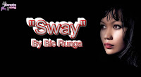 Sway By Bic Runga (Lyrics, Mp3, Miinus One)