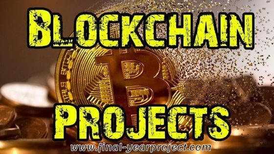 Final Year Projects on Blockchain