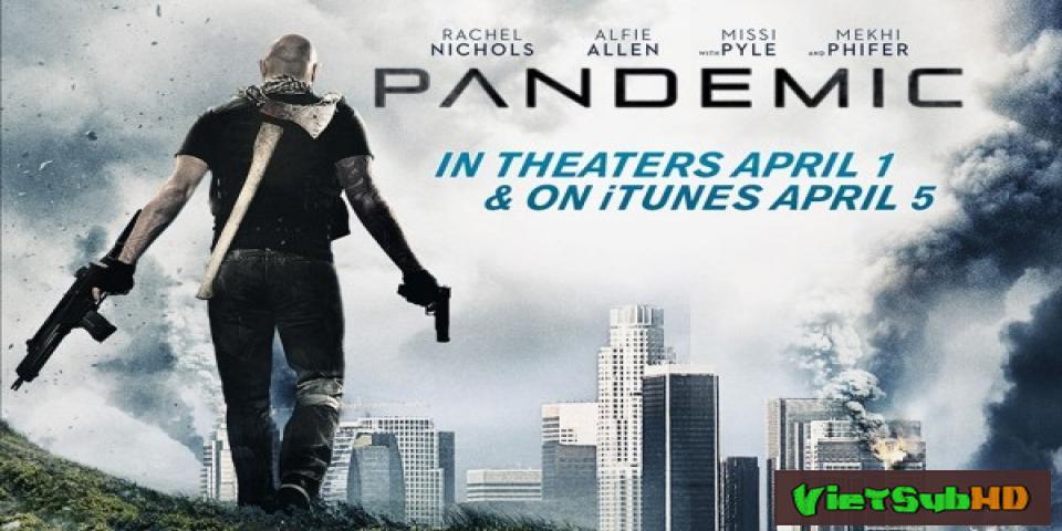 Phim Đại Dịch VietSub HD | Pandemic 2016