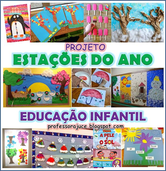 Professora Juce Projeto Estações Do Ano Para Educação Infantil