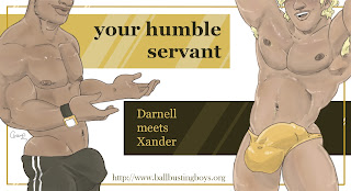 https://ballbustingboys.blogspot.com/2018/10/your-humble-servant-darnell-meets-xander.html