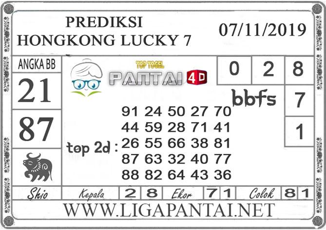 "PREDIKSI TOGEL ""HONGKONG LUCKY 7"" PANTAI4D 07 NOVEMBER 2019"