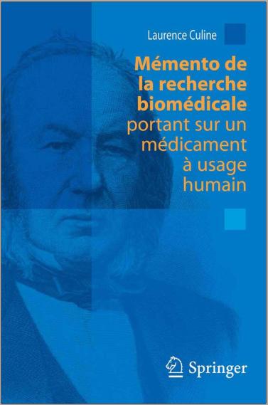Livre : Mémento de la recherche biomédicale portant sur un médicament à usage humain PDF