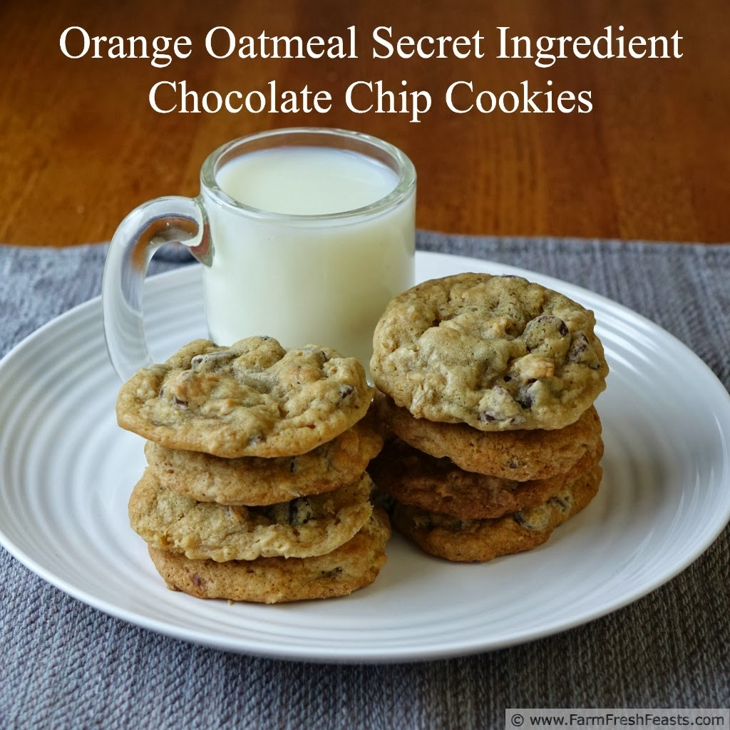 Orange Oatmeal Secret Ingredient Chocolate Chip Cookies | Farm Fresh Feasts