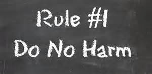 Not Buying Anything: Rule #1: Do No Harm
