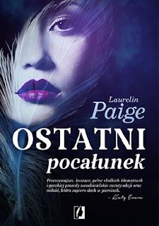 """Ostatni pocałunek"" Laurelin Paige"