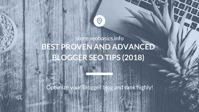 Blogger SEO Tips (2018)