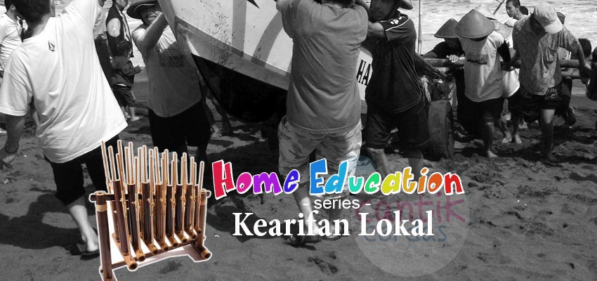 Praktisi Pendidikan Berlingkung : Kearifan Lokal