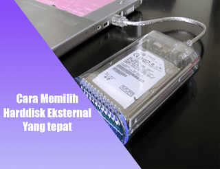 cara memilih harddisk eksternal
