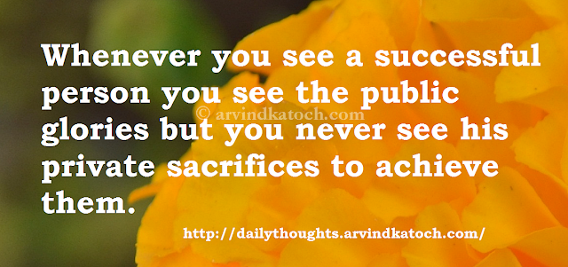 Sacrifices, Glories, Quotes, Thoughts, Private