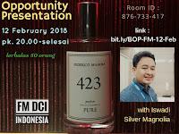 Presentasi Peluang Bisnis Parfum Federico Mahora Oleh Bapak Iswadi Idris, Silver Magnolia FM World Indonesia