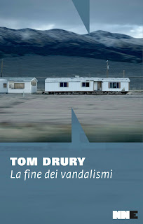 La fine dei vandalismi - Tom Drury