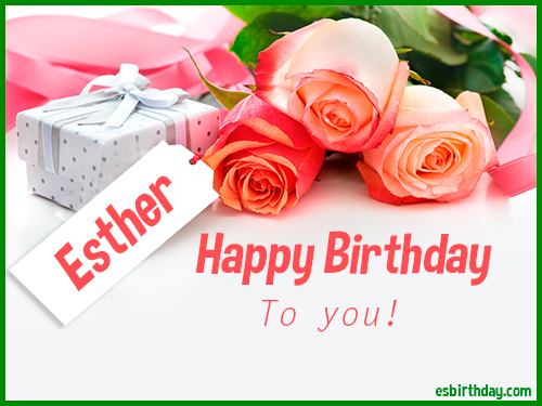 Happy Birthday Esther Happy Birthday Images For Name
