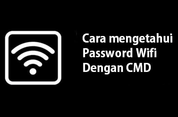 Cara Mengetahui Password Wifi Terbaru