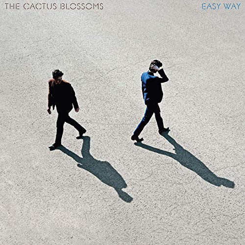 "The Cactus Blossoms ""Easy Way"""