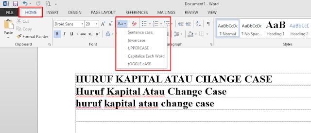 langkah MENGUBAH HURUF KAPITAL ATAU CHANGE CASE dengan CEPAT