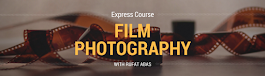 Film Photography - Express Course with Rufat Abas