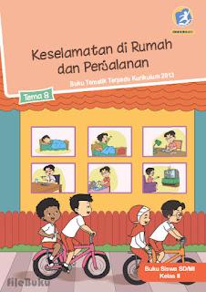 Buku Siswa Kelas 2 Tema 8 (Keselamatan di Rumah dan Perjalanan) Kurikulum 2013 Revisi 2017