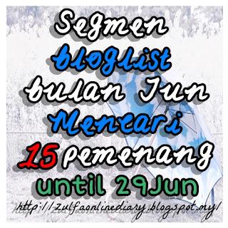 http://zulfaonlinediary.blogspot.my/2016/05/segmen-bloglist-bulan-jun.html