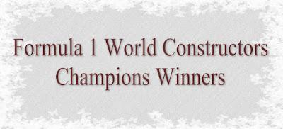 Formula One , F1 World Constructors Championship , F 1 WCC Winners List, List of Winners of Formula 1- F 1 World Constructors Championship Since 1950.