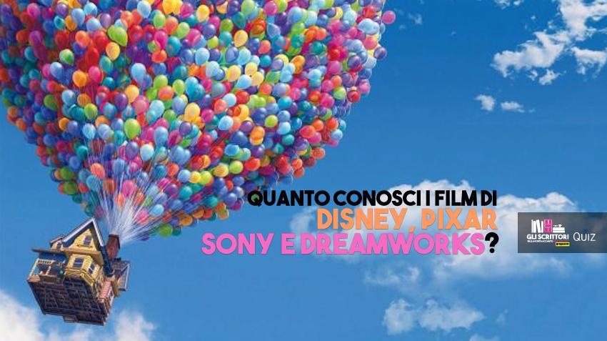 Quanto conosci i film di Disney, Pixar, Sony e DreamWorks? - Quiz