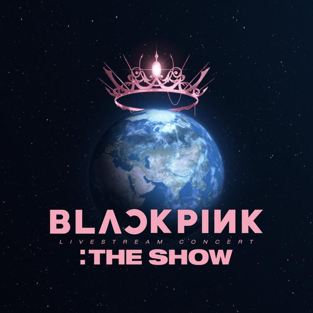 "Blackpink 2021 ""The Show"" Live"