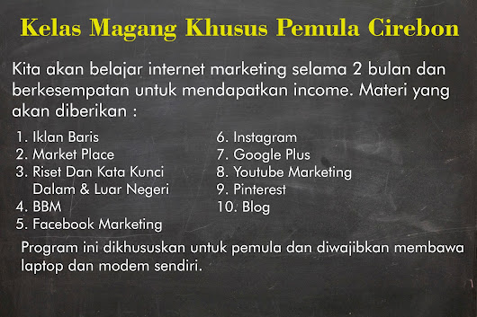 Kelas Magang Internet Marketing Cirebon Ke 2