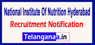 National Institute of Nutrition NIN Hyderabad Recruitment Notification 2017 Last Date 15-06-2017