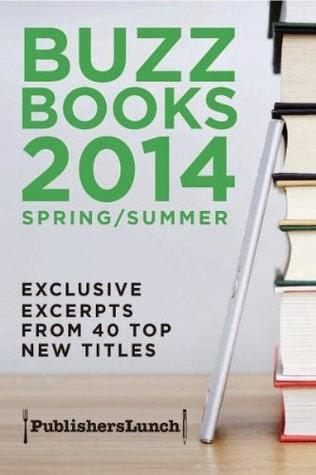 http://www.goodreads.com/book/show/20499191-buzz-books-2014