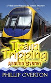 #5 Train Tripping Around Sydney