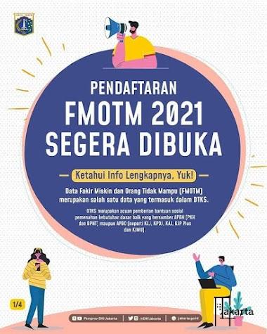 Pendaftaran FMOTM (Fakir Miskin dan Orang Tidak Mampu) DKI Jakarta