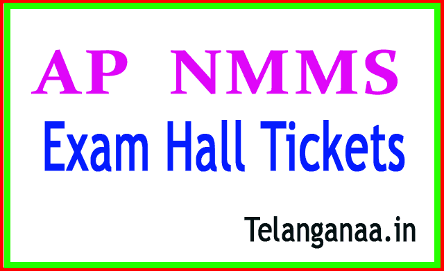 AP NMMS Exam Hall tickets Download
